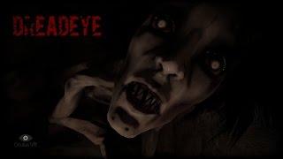 DreadEye - Horror - VR Experience - Oculus Rift