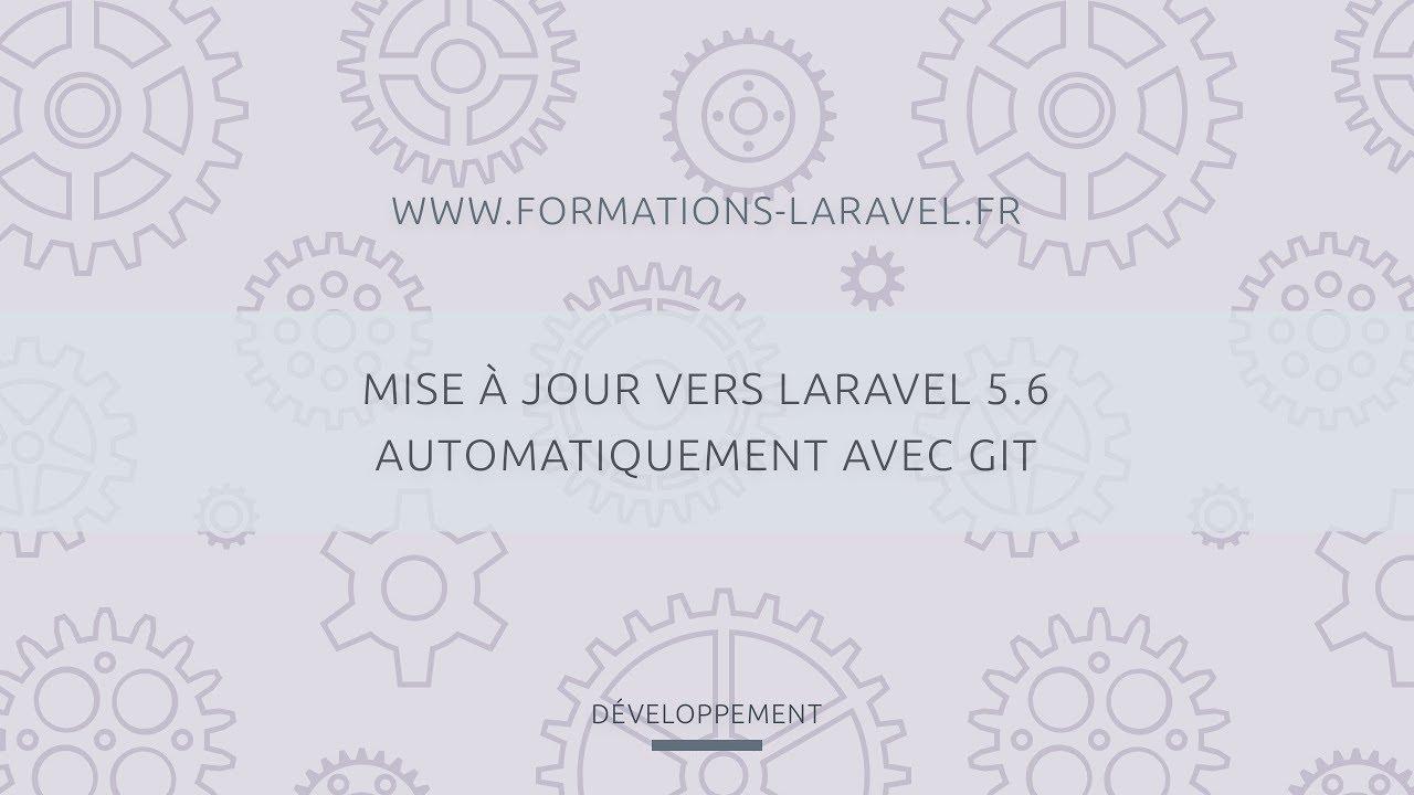 Download [Développement Laravel 10] Mise à jour vers Laravel 5.6 automatiquement avec Git
