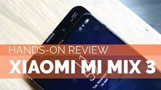 Xiaomi Mi MIX 3 Hands-On Review