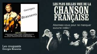 Georges Brassens - Les croquants -  Chanson française