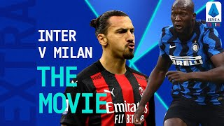 The Derby is Red and Black! | The Movie: Inter 1-2 Milan | Serie A Extra | Serie A TIM