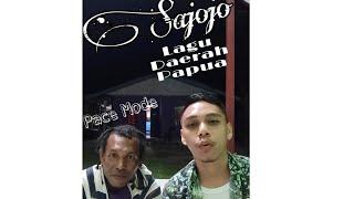 Sajojo - Lagu Daerah Papua (Duet Dengan Pace Mode)