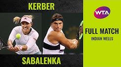 Angelique Kerber vs. Aryna Sabalenka | Full Match | 2019 Indian Wells Round of 16