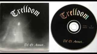 TRELLDOM - Till Et Anet ... full album HD