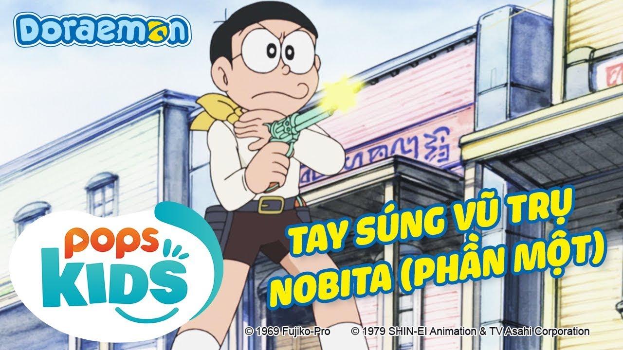[S6] Doraemon Tập 282 – Tay Súng Vũ Trụ Nobita (Phần 1) – Hoạt Hình Tiếng Việt