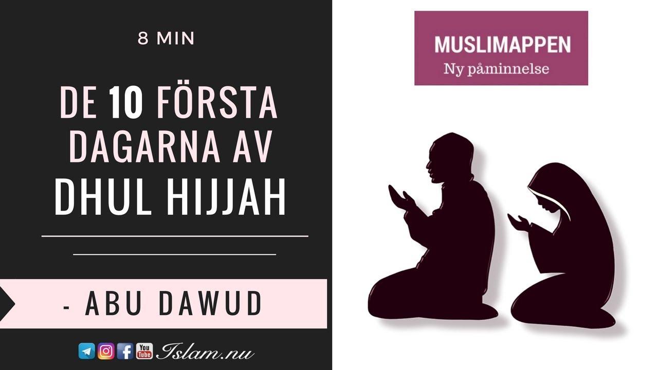 De 10 första dagarna av Dhul Hijjah | Muslimappen