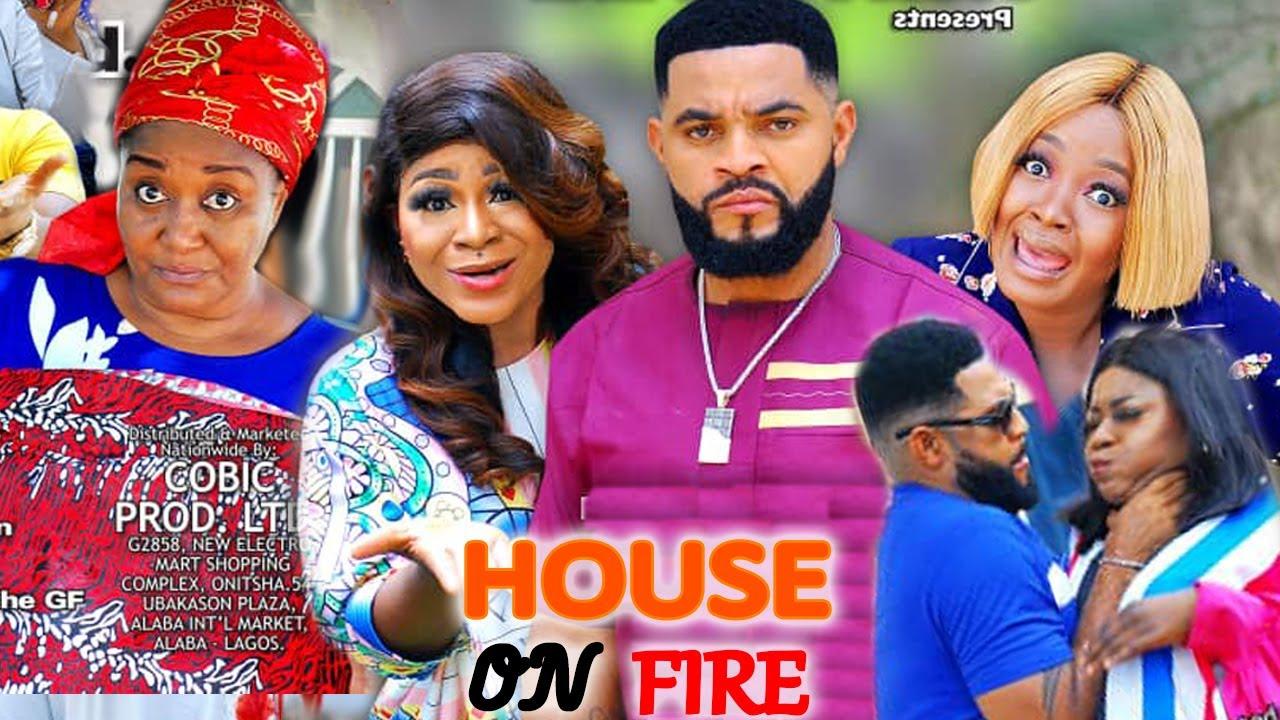 Download HOUSE ON FIRE SEASON 1&2 (Trending Movie) - DESTINY ETIKO NEW 2021 LATEST NIGERIAN NOLLYWOOD MOVIE