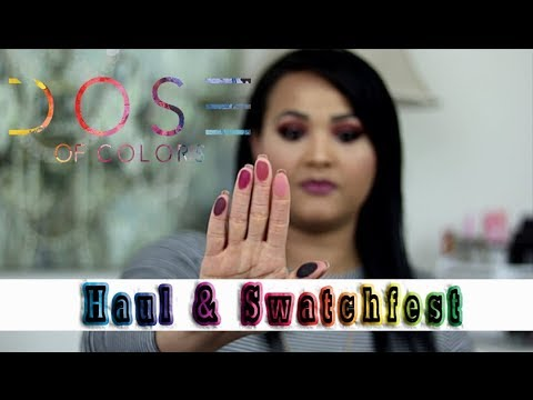 Dose Of Colors: Haul & Swatchfest | Sassy Siennas | Blushing Berries | Marvelous Mauves