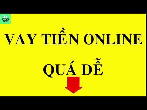Vay Tiền Online Nhanh Nhất - Uy Tín Nhất