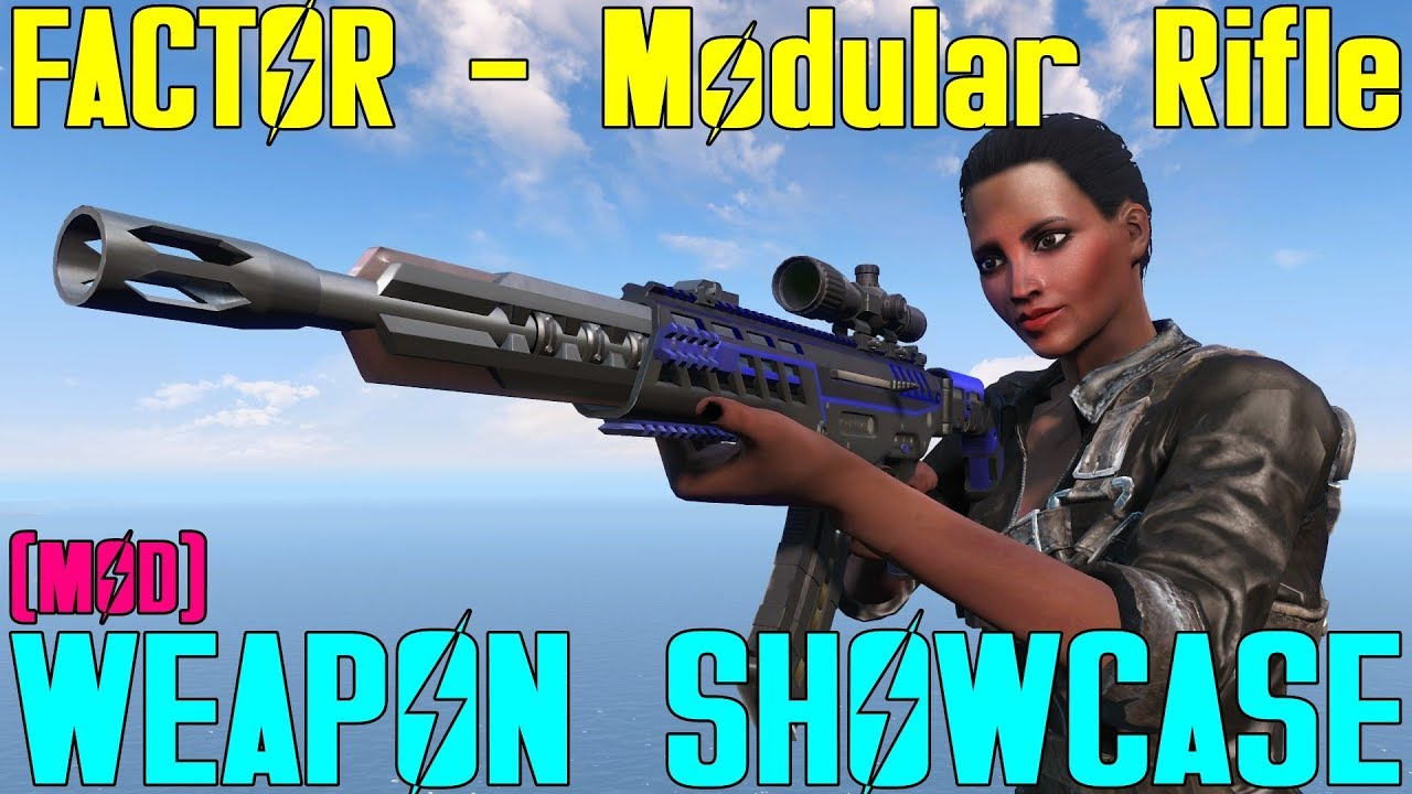 Fallout 4: Weapon Showcases: FACTOR - Modular Rifle (Mod)