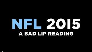 NFL 2015   A Bad Lip Reading