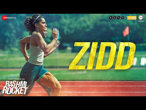 Zidd - Rashmi Rocket | Taapsee Pannu | Nikhita Gandhi | Amit Trivedi | Kausar Munir