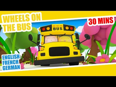 Wheels on the bus - Classic Nursery Rhymes in 3 languages (English, French, German)