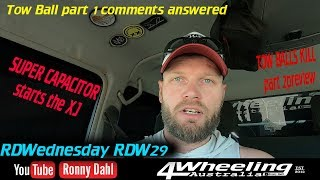 Super Capacitor 4x4 Tow Ball comments answered, RDW29