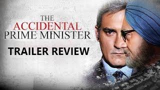 The Accidental Prime Minister TRAILER Review I Anupman Kher, Akshaye Khanna