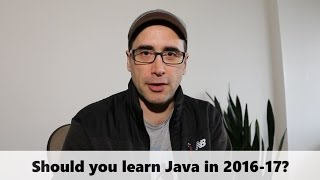 Should you learn Java in 2016 - 17 thumbnail