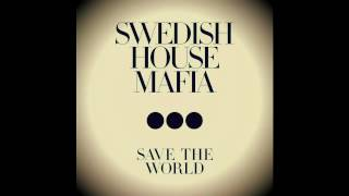 [INSTRUMENTAL] Swedish House Mafia - Save The World