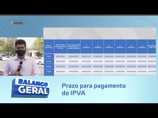 IPVA: Termina amanhã prazo para pagamento da primeira parcela de veículos com final de placa 1 e 2