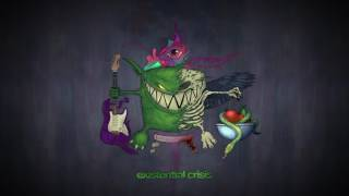 Feed Me - Existential Crisis