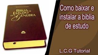 Como baixar e instalar a biblia de estudo