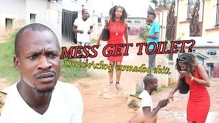 Omovicky comedy skits episode 10: (mess get toilet?) - funny comedy video