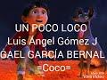 Coco-Un poco loco-Letra