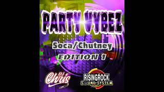 Party Vibez soca/chutney edition 1