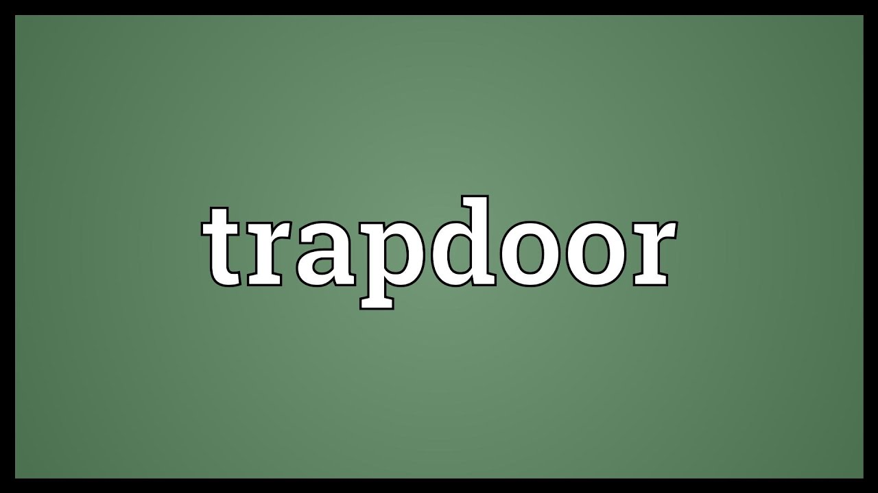 Trapdoor Meaning Dictionary & Slave To The Game Sc 1 St