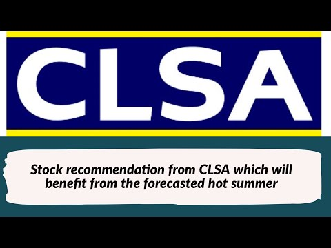 Stock recommendation from CLSA which will benefit from the forecasted hot summer