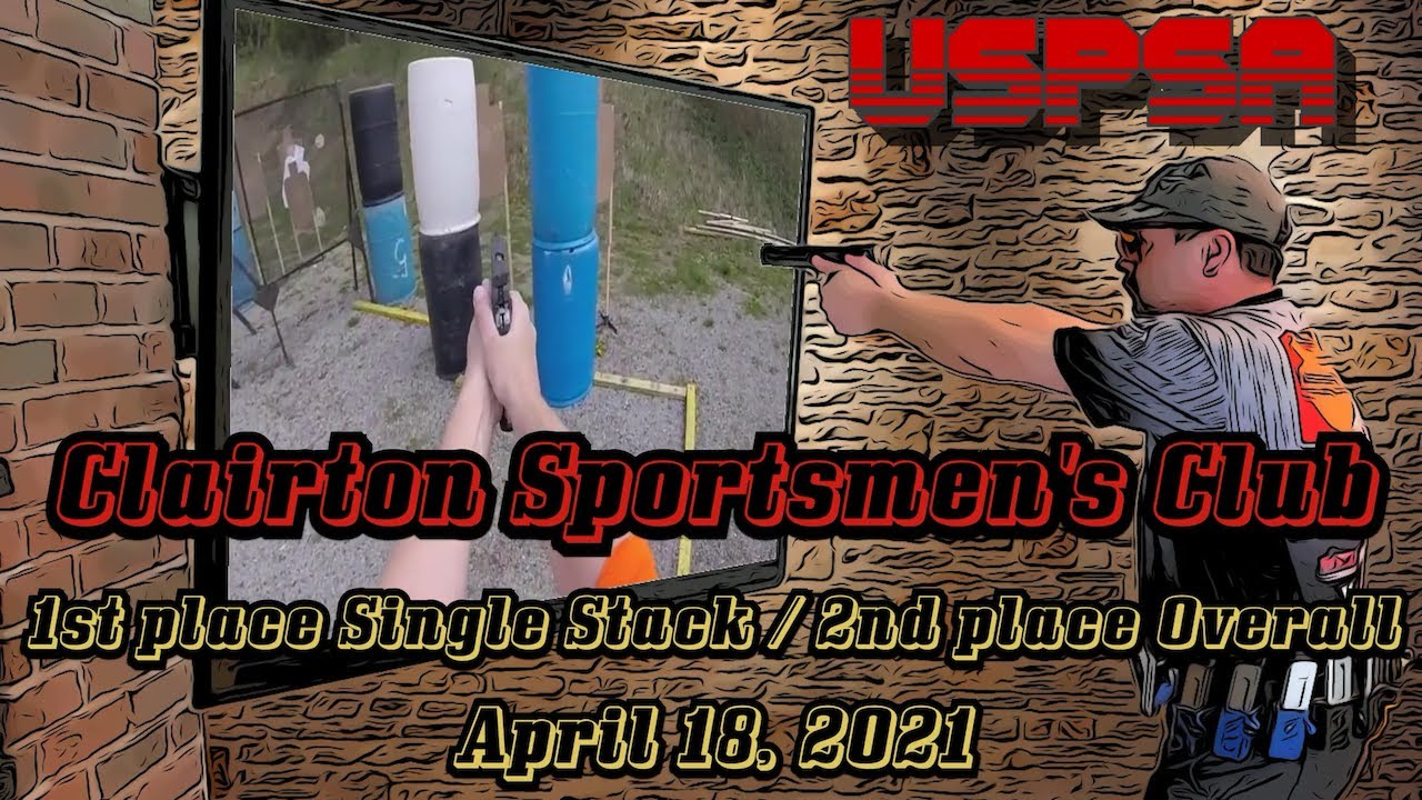 USPSA @ Clairton - April 18 2021 - Single Stack