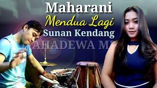 Mendua Lagi~Maharani~Sunan Kendang~Mahadewa music