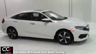 2016 / 2017  Honda Civic Sedan Touring Turbo  The most complete review EVER!