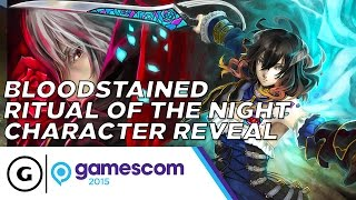 Bloodstained Ritual of the Night Character Reveal - Gamescom 2015