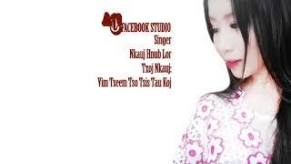 Vim Tseem Tso Tsis Tau Koj - Nkauj Hnub Lor(Official music&Audio)