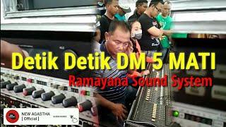 Video Detik detik DM 5 mati Ramayana Sound System Surabaya download MP3, 3GP, MP4, WEBM, AVI, FLV Oktober 2018