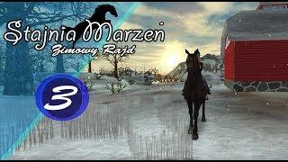 Stajnia Marzeń - Zimowy rajd #3 || Kupujemy nowego konia!