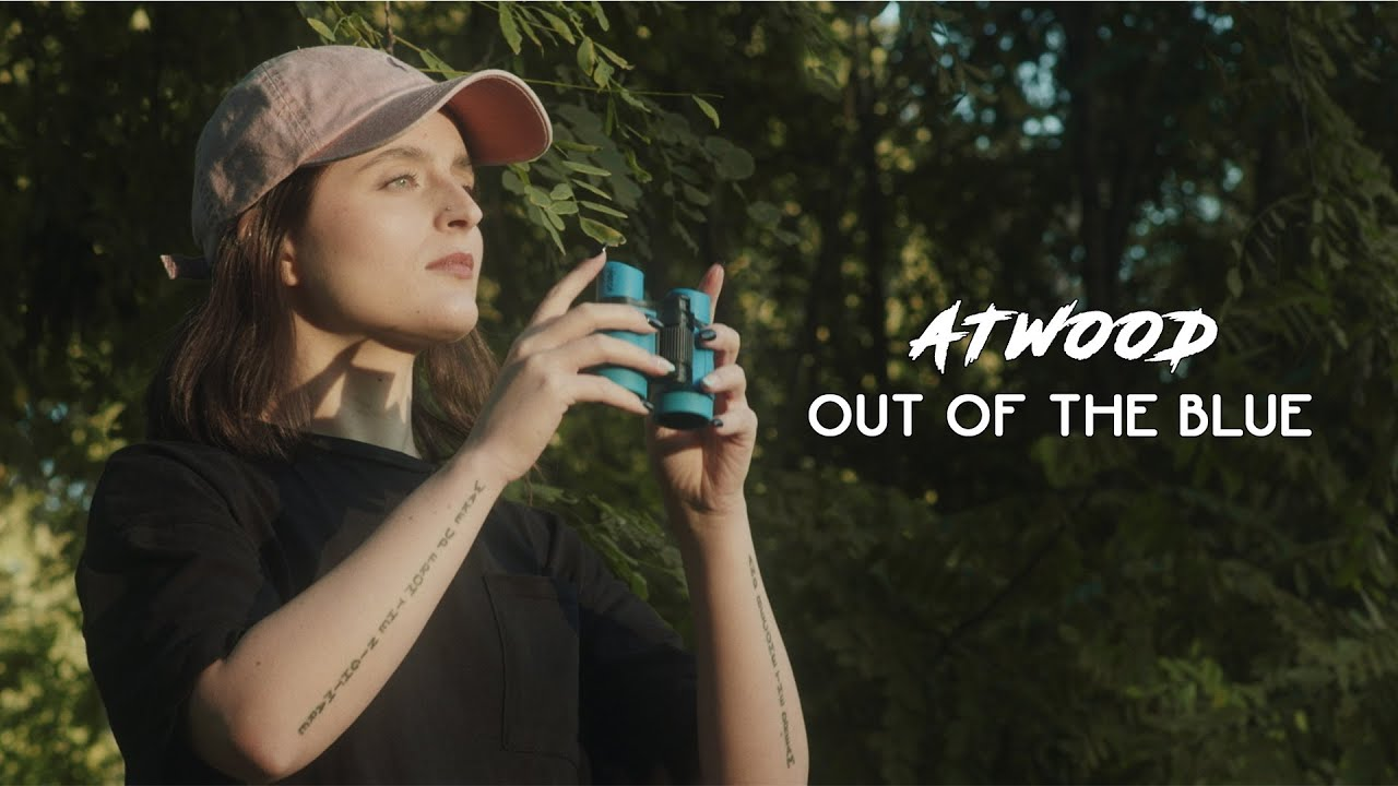 Atwood - Out of the blue (Official Music Video)