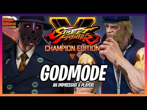 🔥GODMODE🔥 A Powerful G Player! ➤ Street Fighter V Champion Edition   Season 5  