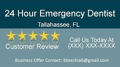 24 Hour Emergency Dentist Tallahassee Fl - Dentist In Tallahassee