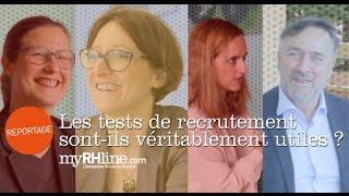Les Tests de recrutement sont-ils véritablement utiles ?