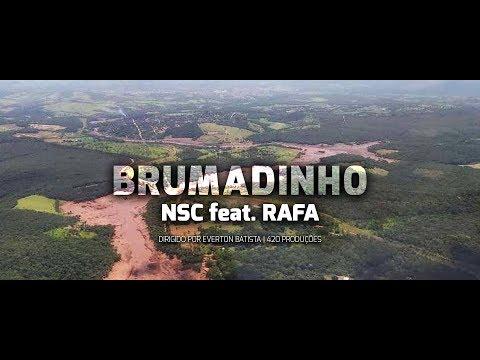 Nsc - Brumadinho feat. Rafa (Clipe Oficial)
