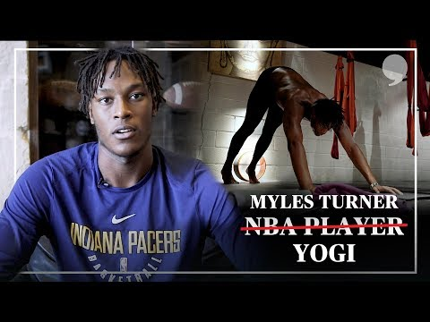 Pacers' Myles Turner Talks Yoga Benefits for Athletes