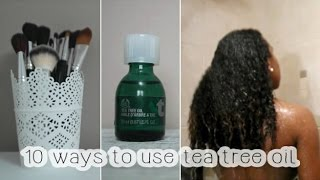 10 Ways to Use Tea Tree Oil: Hair, Skin & more!