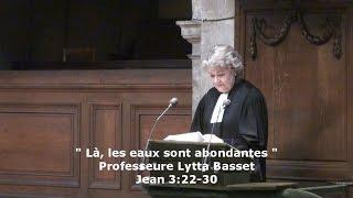 """""""Là, les eaux sont abondantes"""" (Jean 3:22-30) - Lytta Basset"""