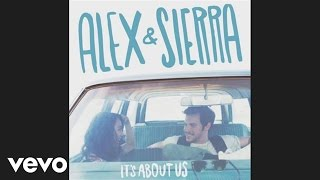 Alex & Sierra - I Love You (Audio)