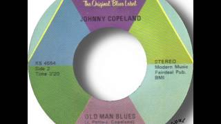 Johnny Copeland   Old Man Blues