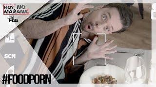 #FoodPorn #Postureo   Hoy no Mañana #6   JM