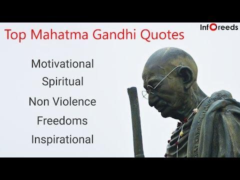 Top Mahatma Gandhi Quotes - Inspirational, Motivational,  Spiritual, Freedom & NonViolence Quotes