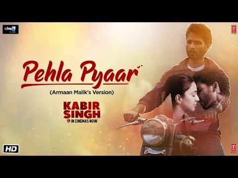 Pehla Pyaar new full song Kabir Singh status Mp3 download lyrics
