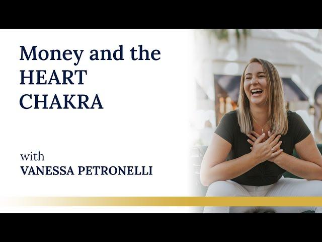 Money and the HEART CHAKRA